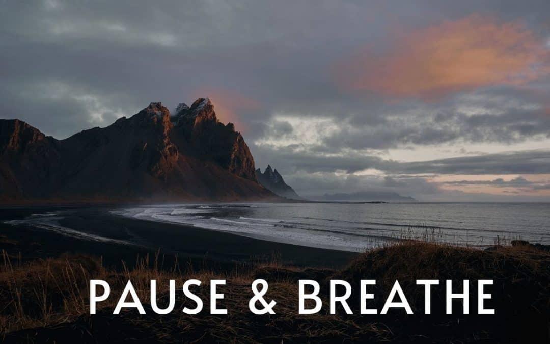 Pause & breathe before you speak